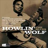 Howlin' Wolf: The Blues