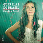 Carolina Assad/Clarice Assad: Querelas Do Brasil [Digipak]
