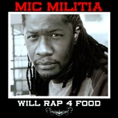 Mic Militia: Will Rap 4 Food