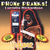 Lucretia Richardson: Phone Pranks, Vol. 1