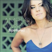 Amber Lawrence: Superheroes *