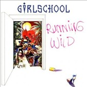 Girlschool: Running Wild