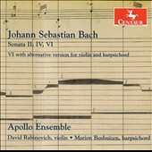 J.S. Bach: Violin Sonatas Nos. 2, 4, 6 (6 with alternative version for violin and harpsichord) / David Rabinovich, violin; Marion Boshuizen, harpsichord