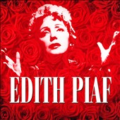 Édith Piaf: 100th Birthday Celebration
