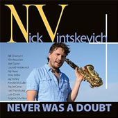 Nick Vintskevich: Never Was a Doubt