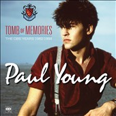 Paul Young: Tomb of Memories: The CBS Years (1982-1994) *