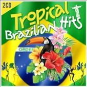 Various Artists: Tropical Brazilian Hits