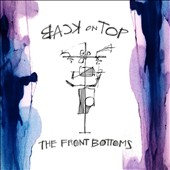 The Front Bottoms: Back on Top [Digipak] *
