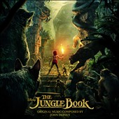 John Debney: The  Jungle Book [2016] [Original Motion Picture Soundtrack]