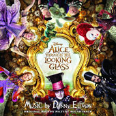 Danny Elfman: Alice Through the Looking Glass [Original Motion Picture Soundtrack]