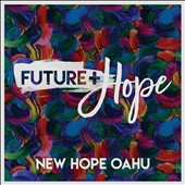 New Hope Oahu: Futute + Hope
