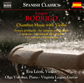 Joaquin Rodrigo (1901-1999): Chamber Music with Violin / Eve León, violin; Olga Vinokur, piano; Virginia Luque, guitar