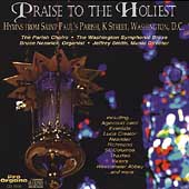 Praise to the Holiest - Hymns from St. Paul's Parish