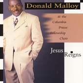 Donald Malloy: Jesus Reigns *