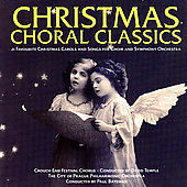 Christmas Choral Classics /Crouch End Festival Chorus, et al