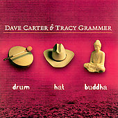 Dave Carter (Guitar/Banjo): Drum Hat Buddha