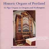 Historic Organs of Portland - 35 Pipe Organs in Oregon