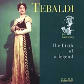 Renata Tebaldi - The Birth of a Legend