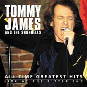 Tommy James & the Shondells (Rock): All Time Greatest Hits: Live at the Bitter End