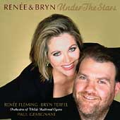 Under the Stars / Ren&eacute;e Fleming, Bryn Terfel