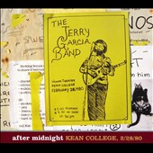 Jerry Garcia Band: After Midnight: Kean College, 2/28/80