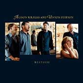 Alison Krauss & Union Station: Restless/Cluck Old Hen [Single]