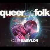 Original Soundtrack: Queer as Folk: Club Babylon [Digipak]