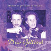 Intense as Your Gaze in the Rain / Duo Gelland