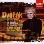 Dvor&#225;k: Tone Poems / Simon Rattle, Berlin PO