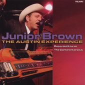 Junior Brown: Live at the Continental Club: The Austin Experience *