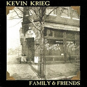 Kevin Krieg: Family and Friends