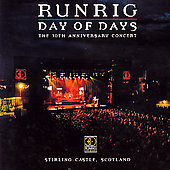 Runrig: Day of Days: The 30th Anniversary Concert