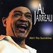 Al Jarreau: Ain't No Sunshine [Hitbox] [Single]