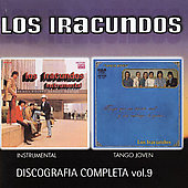 Los Iracundos: Discografia Completa, Vol. 9: Instrumental/Tango Joven