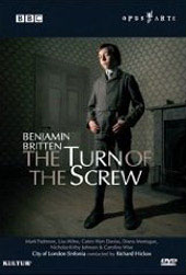 Benjamin Britten: The Turn Of The Screw / Hickox/City of London Sinf., Padmore, Milne, Montague [DVD]