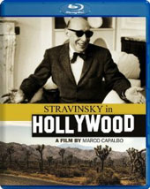 Stravinsky in Hollywood - Archival footage, interviews, scenes from films with scores composed by Stravinsky (written & directed by Marco Capalbo) [Blu-Ray]
