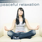 Various Artists: Healing Spirits: Peaceful Relaxation