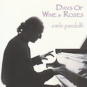 Emile Pandolfi: Days of Wine & Roses