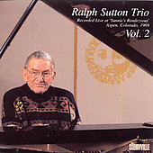 Ralph Sutton (Piano): Ralph Sutton Trio,  Vol. 2: Live at Sunnie's Rendezvous 1969