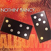 Nothin' Fancy: Album #7