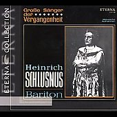Eterna Collection-Grosse S&auml;nger der Vergangenheit /Schlusnus