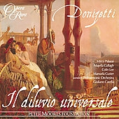 Donizetti: Il diluvio universale / Carella, Palazzi, et al