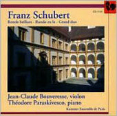 Schubert: Chamber Music / Bouveresse, Paraskivesco, et al