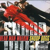 Snoop Dogg: Dead Man Walkin [PA]