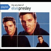 Elvis Presley: Playlist: The Very Best of Elvis Presley [Digipak]