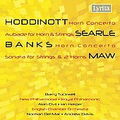 Hoddinott, Banks: Horn Concerto;  Searle; Maw   / Tuckwell, Harper, et al