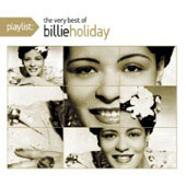 Billie Holiday: Playlist: The Very Best of Billie Holiday