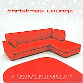David Arkenstone: Christmas Lounge