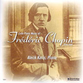 Chopin: Late Piano Works / Aleck Karis