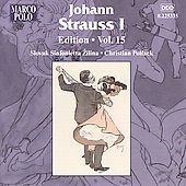 Johann Strauss, I - Edition, Vol 15 / Christian Pollack